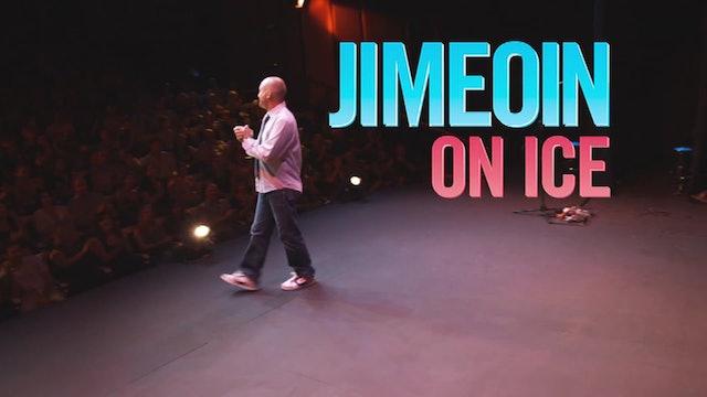 Jimeoin -  On Ice