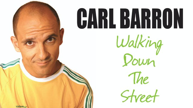 Carl Barron - Walking Down The Street