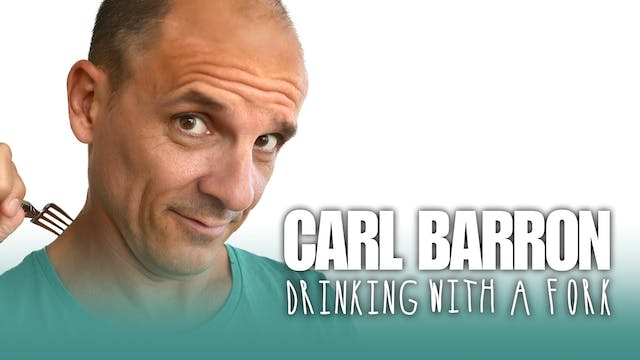 Carl Barron - Drinking With A Fork