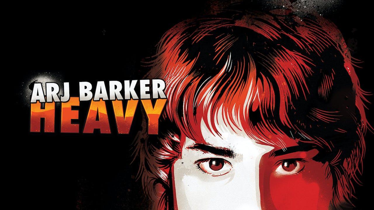 Arj Barker - Heavy