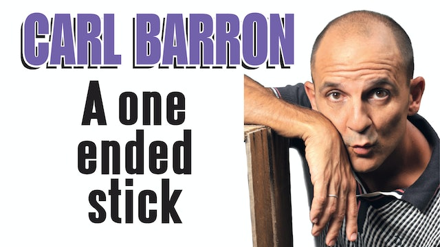 Carl Barron - One Ended Stick