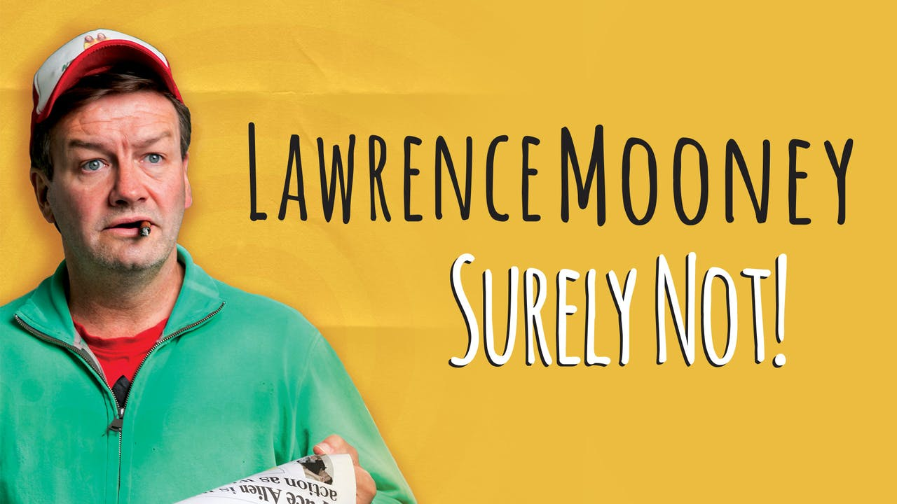 Lawrence Mooney - Surely Not