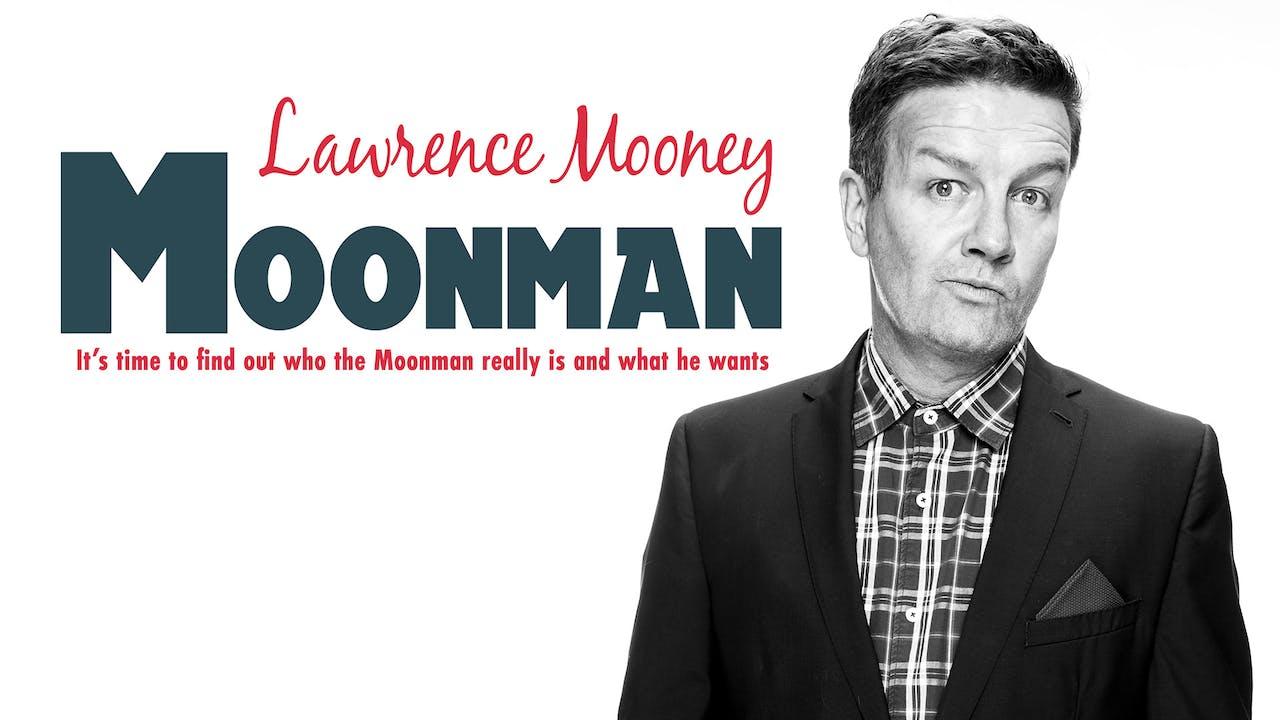 Lawrence Mooney - Moonman