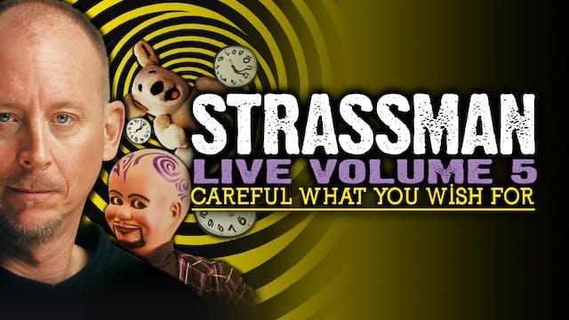 David Strassman- Vol. 5: Careful What You Wish For