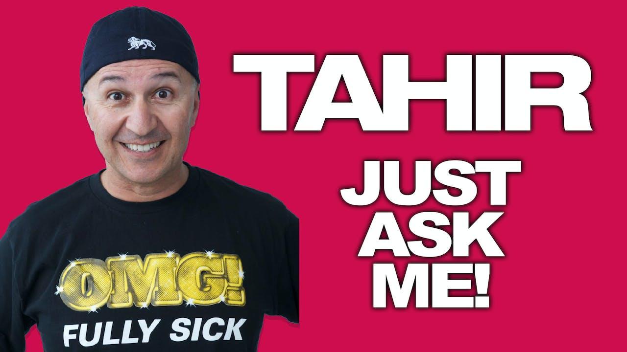 Tahir - Just Ask Me