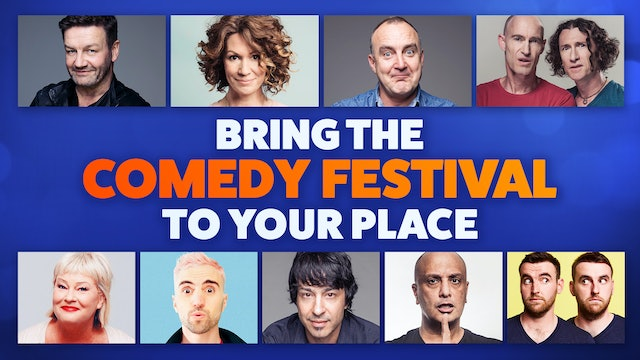Comedy Festival at YOUR Place