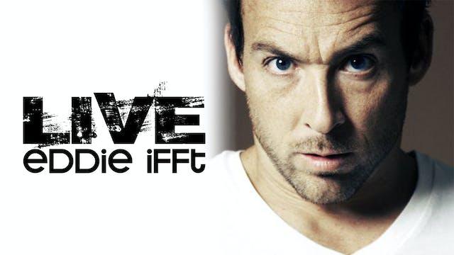 Eddie Ifft - Live