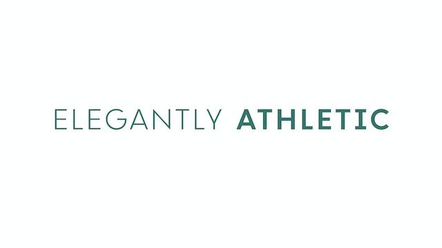 Elegantly Athletic