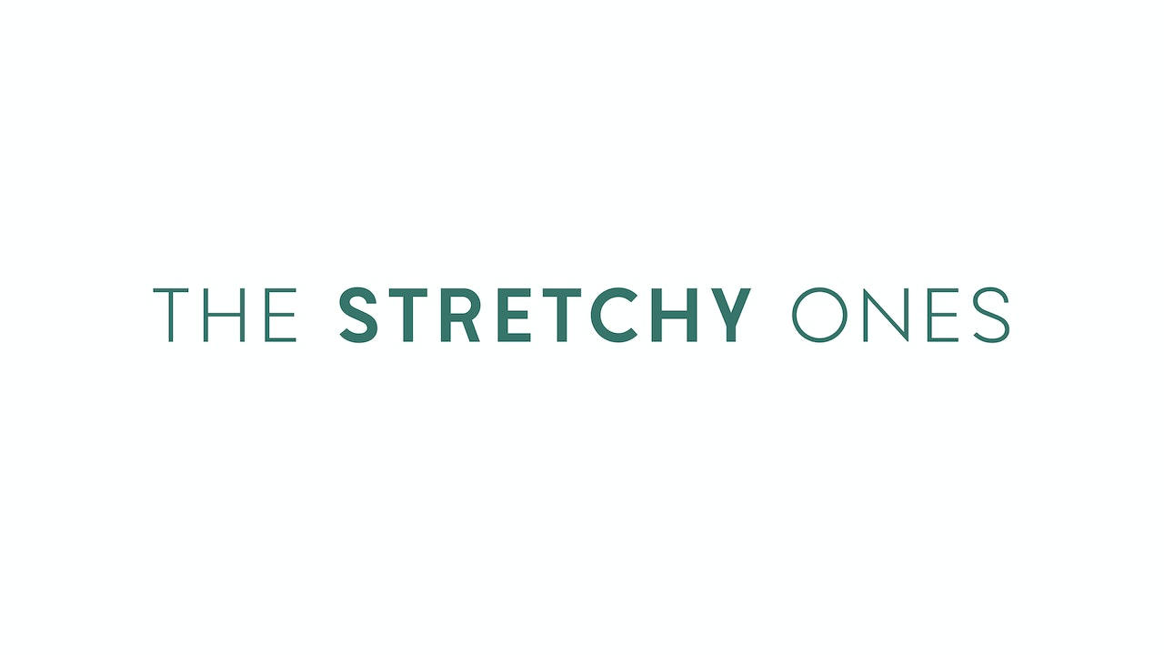 The Stretchy Ones