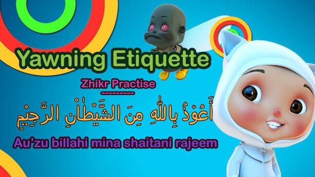 Au'zuBillah & Yawning Etiquette