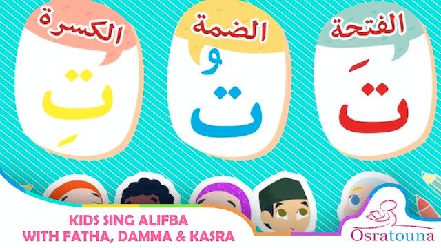Kids Sing Alifba with Fatha, Damma & Kasra