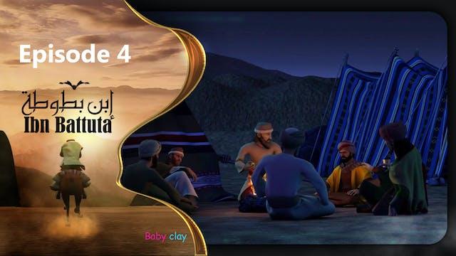 Ibn Battuta | Episode 4
