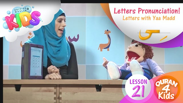 Lesson 21 Pronouncing Letters with Yaa Madd