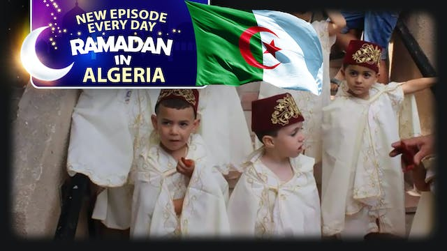 Algeria - Ramadan In The Islamic World