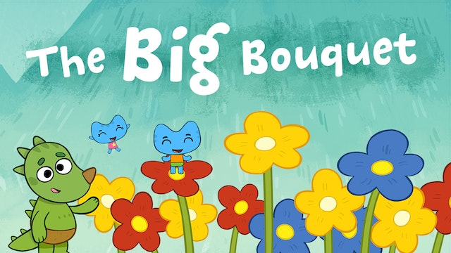 THE BIG BOUQUET