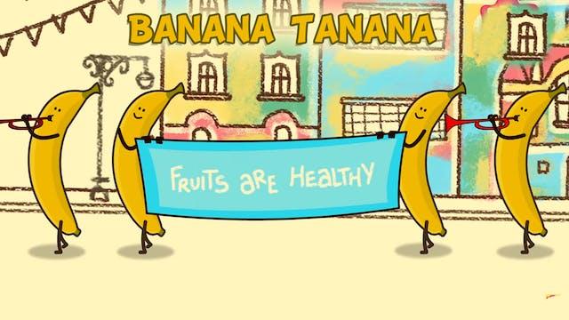 Banana Tanana