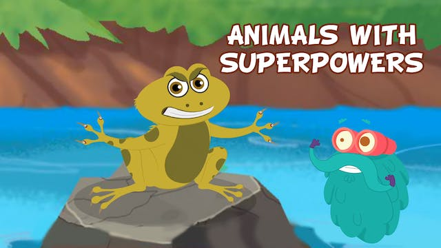 Animals With Superpowers