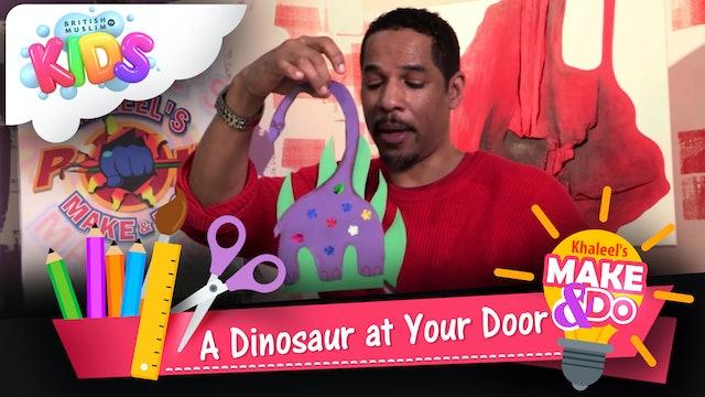 A Dinosaur at Your Door
