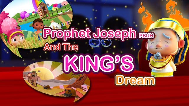 Prophet Yusuf & The King's Dream