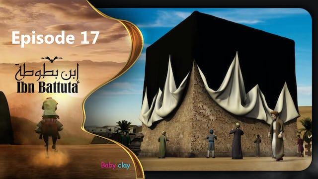 Ibn Battuta | Episode 17