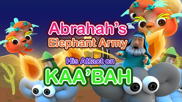 Abrahah's Elephant Army & His Attack on Kaabah