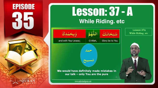 Lesson 37a- English Short course 2-Understand Qur'an