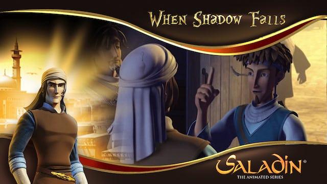 When Shadow Falls