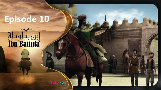 Ibn Battuta | Episode 10