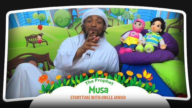 The Prophet Musa | Storytime with Unc...
