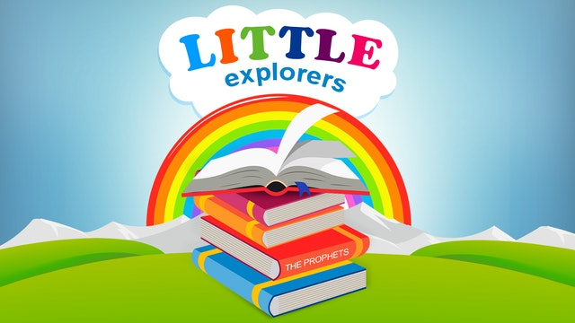 Little Explorers - The Prophets