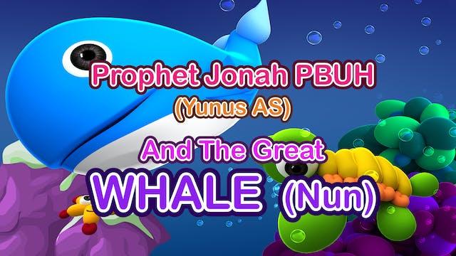 Prophet Yunus AS (Jonah PBUH) & The G...