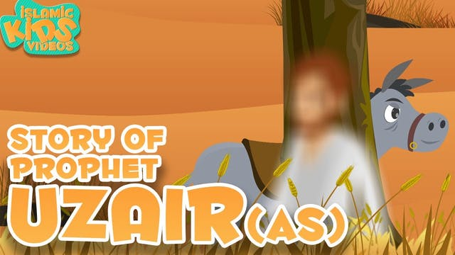 Story of Prophet Uzair (AS)