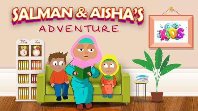 Salman and Aisha's Adventures