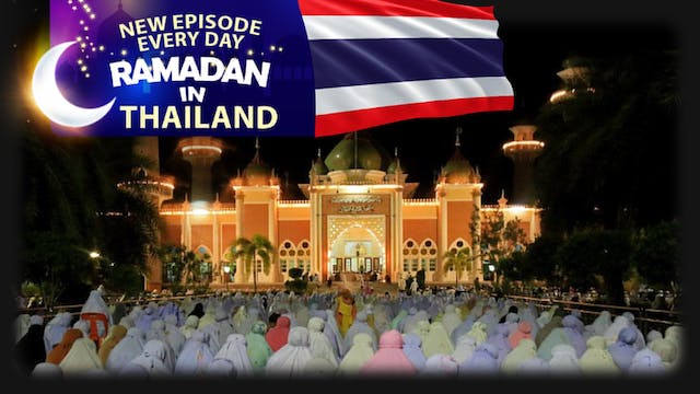 Thailand - Ramadan In The Islamic World