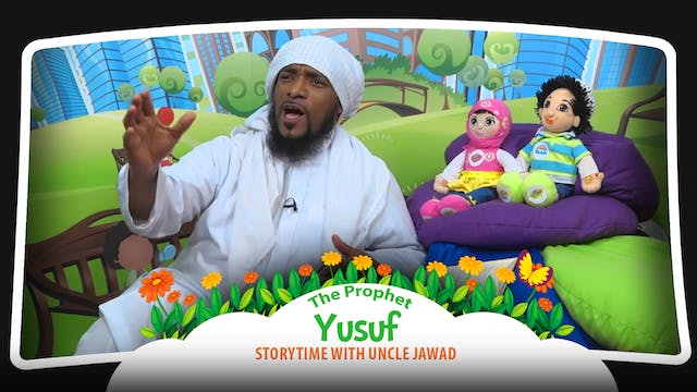The Prophet Yusuf | Storytime with Un...