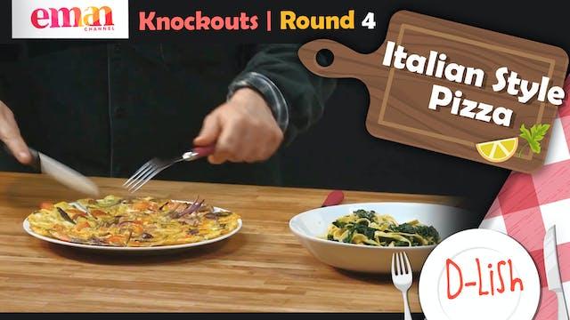 Knockouts | Round 4 | Italian Style P...
