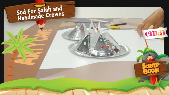 Sod for Salah and Handmade Crowns