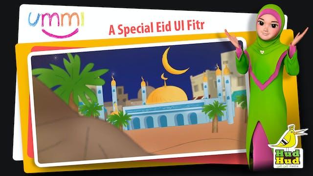 A Special Eid Ul Fitr