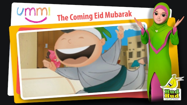 The Coming Eid Mubarak