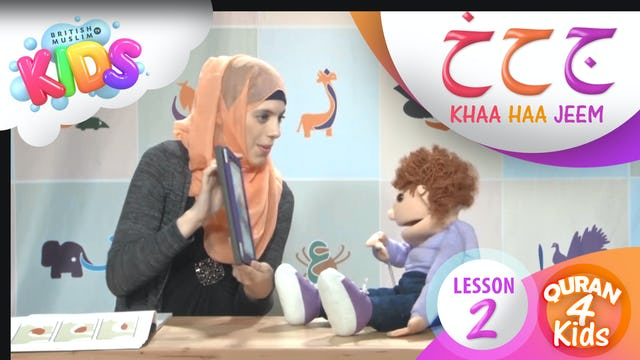 Lesson 2 Jeem, Haa and Khaa