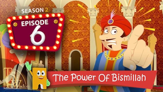 The Power Of Bismillah