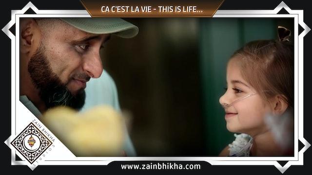Ca C'est La Vie - This Is Life...