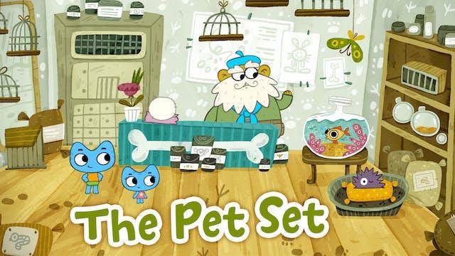 THE PET SET
