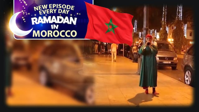 Morocco - Ramadan In The Islamic World