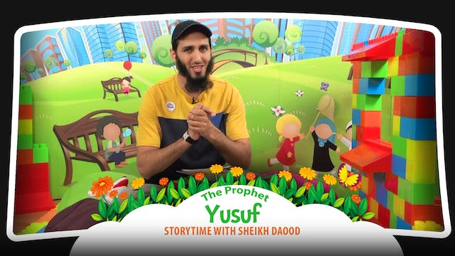 The Prophet Yusuf | Storytime with Sh...