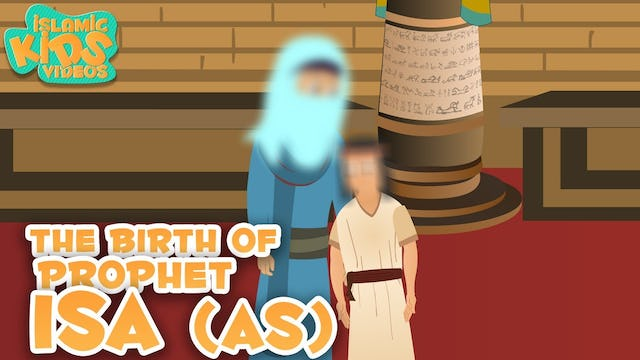 The Birth of Prophet Isa (AS) - Part 1