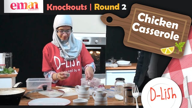 Knockouts | Round 2 | Chicken Casserole