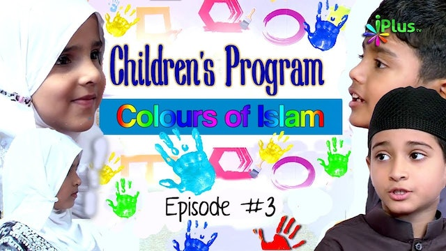 Colours Of Islam | Episode 03