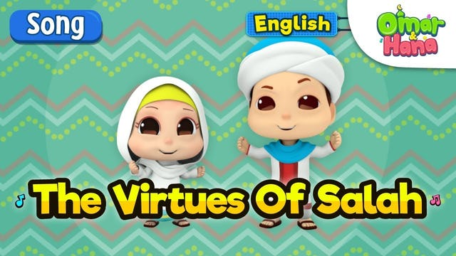 The Virtues Of Salah