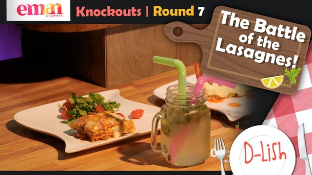 Knockouts | Round 7 | The Battle of the Lasagnes!